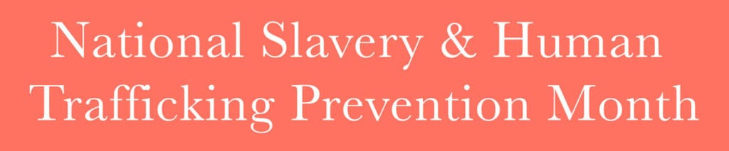 National Slavery and Human Trafficking Prevention Header